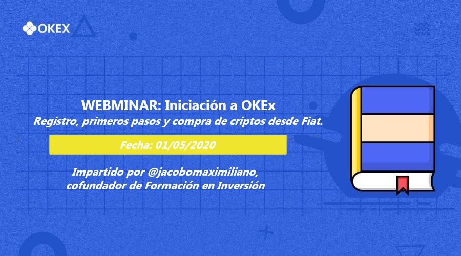 Webminar 01. Iniciación a OKEx